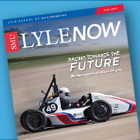 SMU Lyle School of Engineering _ Lyle Now Magazine